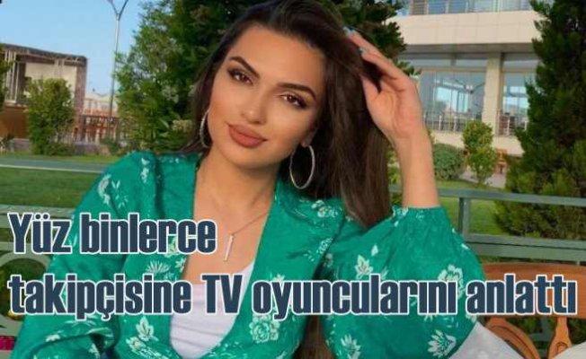 Azeri fenomen Asya İsmayilova hangi Türk oyunculara hayran
