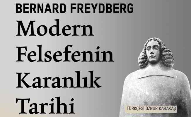Kitap | Modern Felsefenin Karanlık Tarihi'ne yolculuk