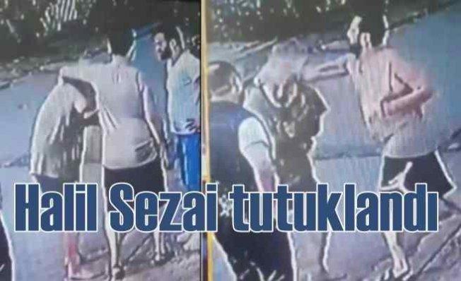 Halil Sezai tutuklandı | Cezaevine gönderildi
