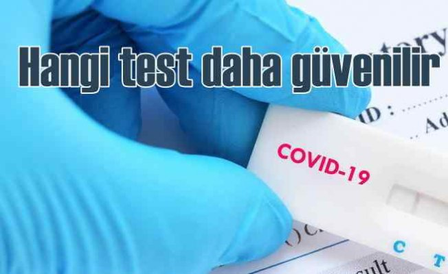 Covıd-19'da Hangi Test Ne Kadar Güvenilir Sonuç Veriyor?