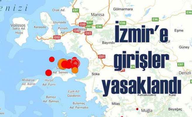 İzmir'de deprem | İzmir'e girişler yasaklandı