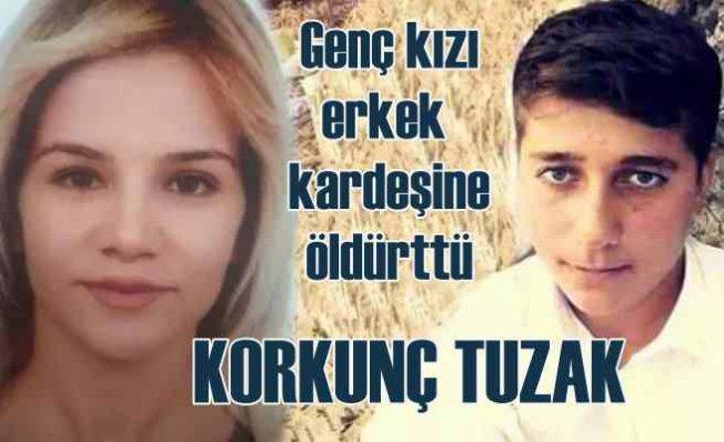 Melek Aslan cinayeti   Manyak sevgili, kız arkadaşını öz kardeşine öldürttü