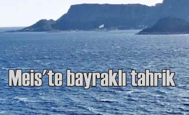 Yunanistan'dan Meis'te bayraklı provakasyon