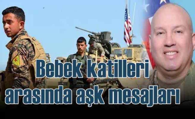 Amerikalı komutandan PKK'lı bebek katillerine övgü
