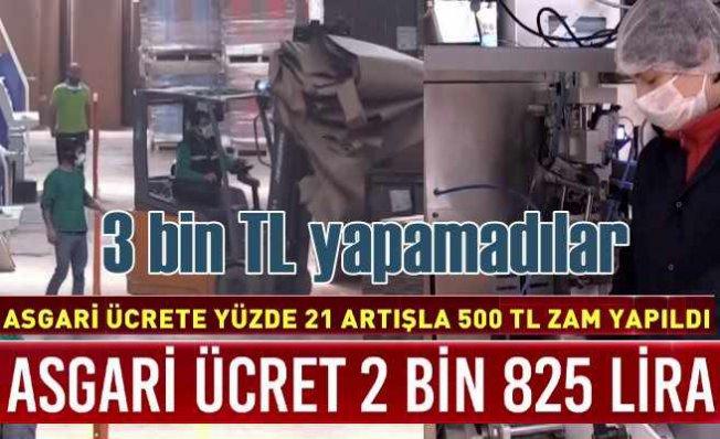 2021 Asgari ücret 'Asgari'de kaldı | 500 TL zam