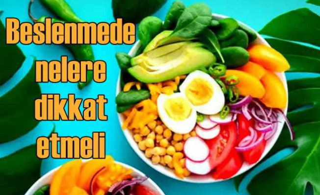Beslenmenizde Dikkat Edeceğiniz 10 Önemli Öneri