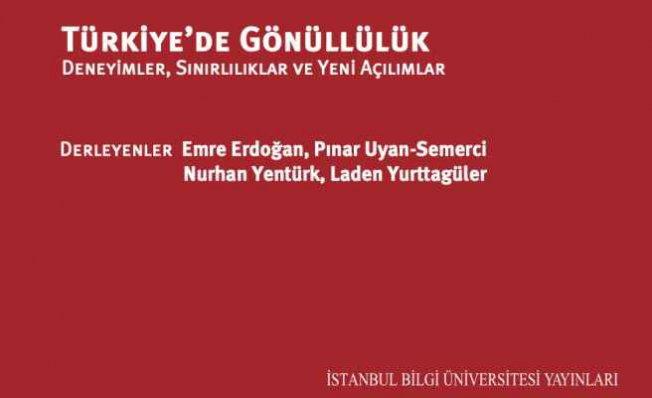 Kitap | Türkiye'de Gönüllülük, Deneyimler, Sınırlılıklar ve Yeni Açılımlar