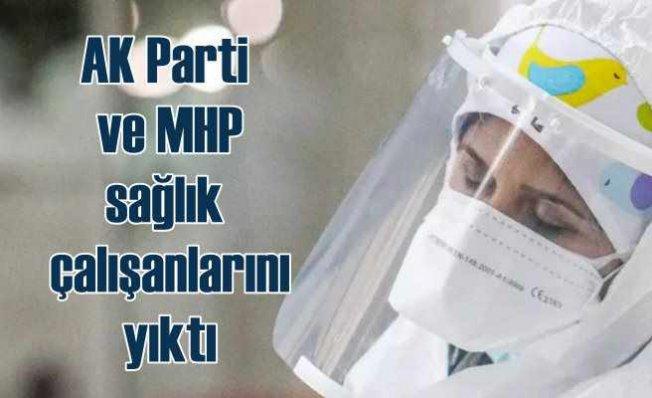 Sağlık çalışanlarından AK Parti ve MHP'ye sert tepki