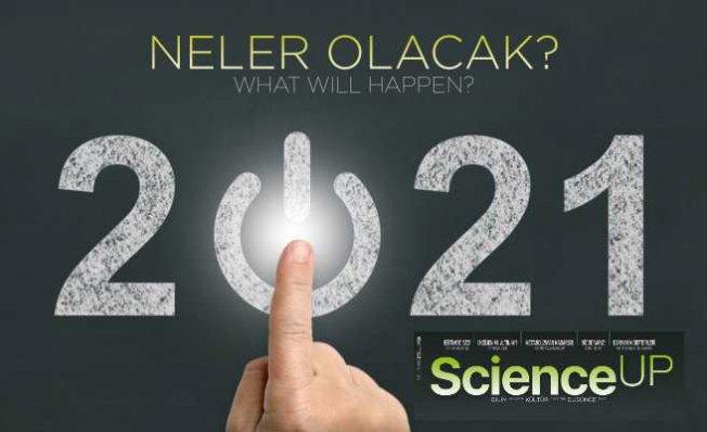 2021'de neler olacak | ScienceUp 2021 Ocak sayısı yayınlandı