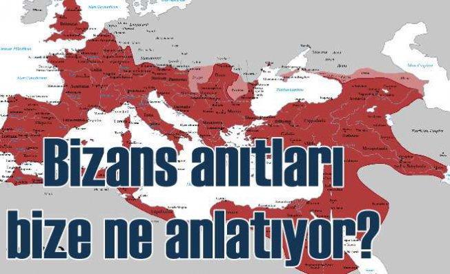 Anıtlarla Bizans Tarihi | Bizans anıtları günümüze ne anlatıyor?