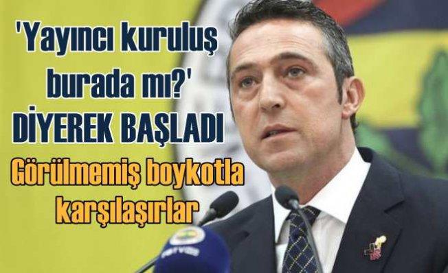 Fenerbahçe Başkanı Ali Koç | Yayıncı kuruluş olayın ciddiyetine varmalı