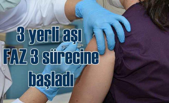 Koronavirüs için 3 yerli aşı FAZ üç sürecine girdi