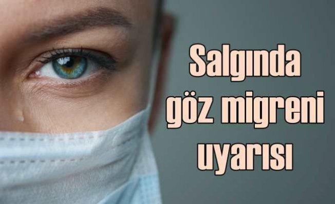 Pandemi göz migreni artıyor   Bu kurallar ihmale gelmez!