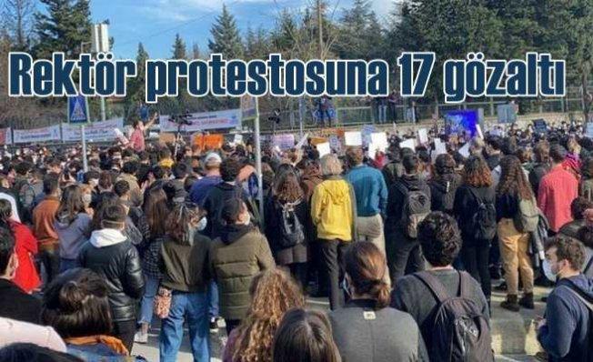 Rektör protestosuna operasyon   17 gözaltı var
