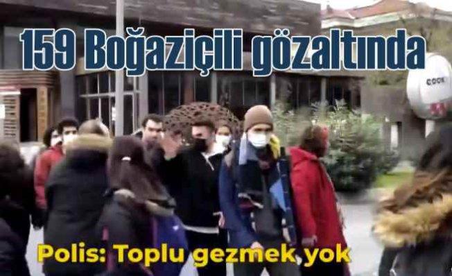 Boğaziçi Üniversitesi'ne polis baskını, 159 gözaltı var