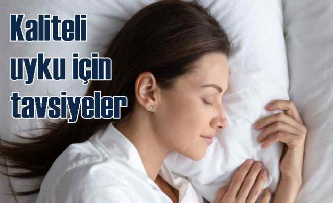 Kaliteli bir uyku için beslenmeye dikkat, fiziksel aktiviteye devam