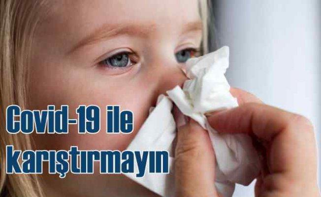 Koronavirüsle karıştırmayın   Çocuklarda bu hastalıklar kapıyı çalmaya başladı