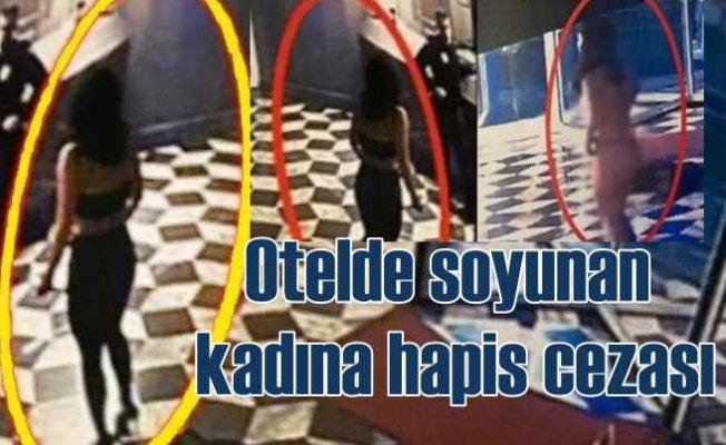Otel lobisinde soyunan kadına 6 ay hapis cezası