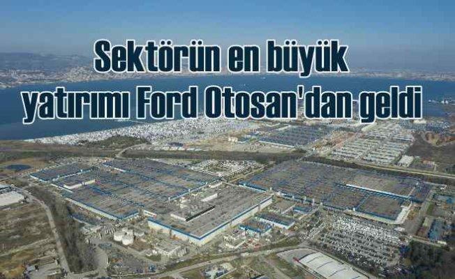 Türkiye'nin en büyük otomotiv yatırımıyine Ford Otosan'dan