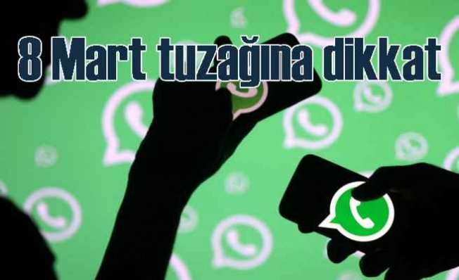 WhatsApp'tan gelen Kadınlar Günü mesajlarına dikkat