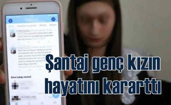 Genç kıza şantaj tuzağı   Ölüm tehditleriyle korkuttu