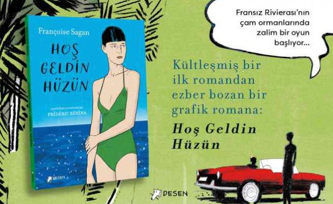Kitap | Hoşgeldin hüzün | Kültleşmiş romandan grafik romana