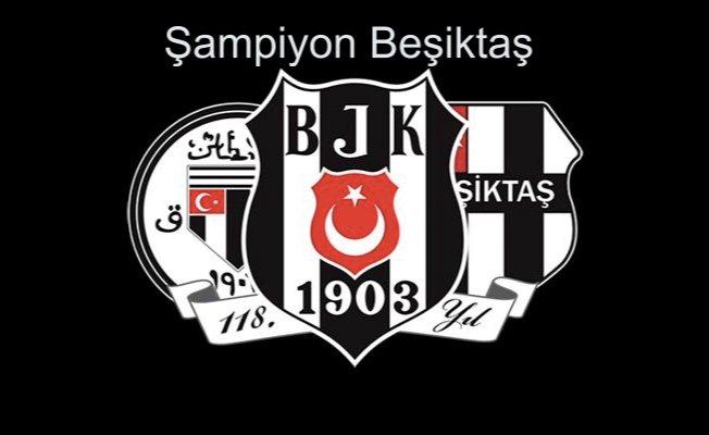 Beşiktaş ŞAMPİYON