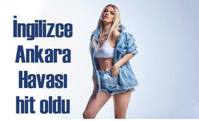 Ebru Keskin | İngilizce Ankara havası hit oldu