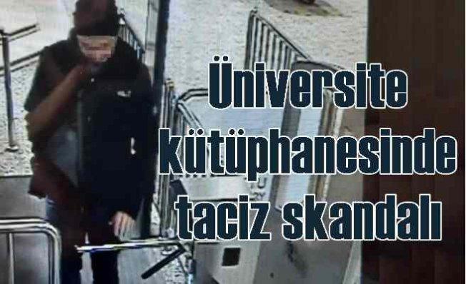 ODTÜ kütüphanesinde taciz skandalı | 10 yıl hapis cezası isteniyor