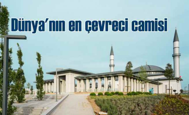 """Ali Kuşçu Cami Dünyanın İlk""""LEED Altın"""" Sertifikalı Camisi Oldu"""