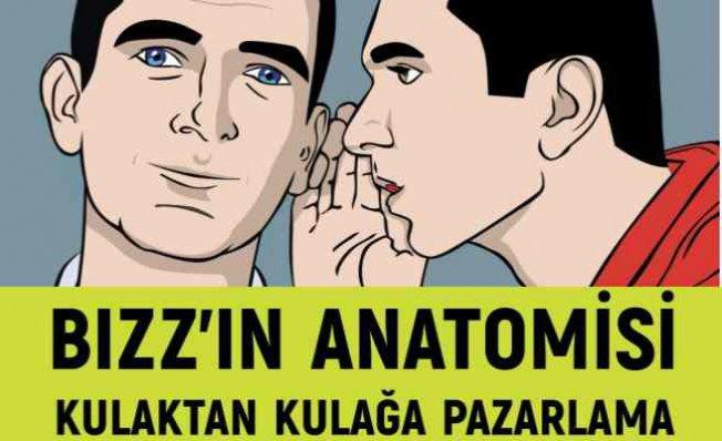 Bızz'ın Anatomisi | Pazarlama dünyasına referans olacak kitap