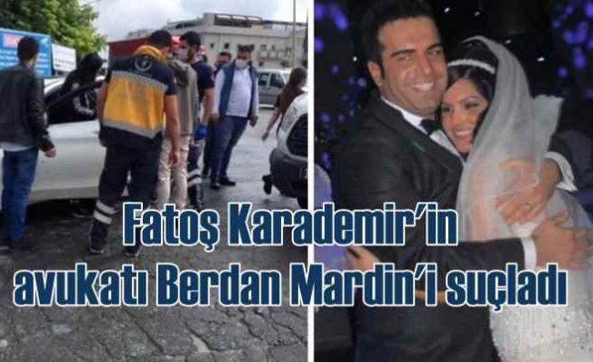 Fatoş Karademir'e silahlı saldırı | Berdan Mardini'ye ağır suçlama