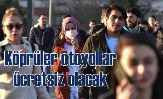Bayram tatili 9 gün   Otoyollar köprüler ücretsiz