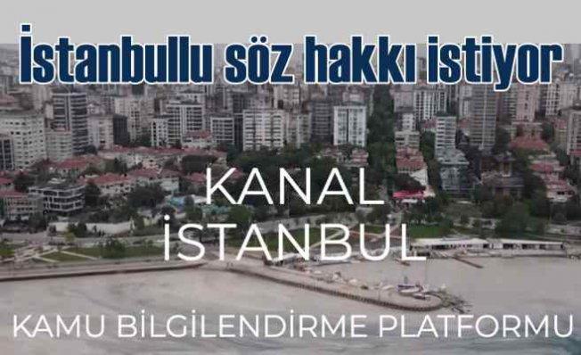 İstanbullu'lar Kanal İstanbul'da söz hakkı istiyor