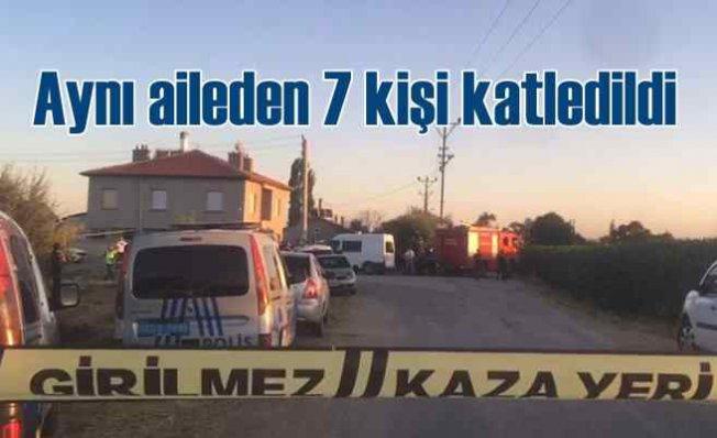 Konya'da silahlı saldırı   Aynı aileden 7 kişi öldürüldü