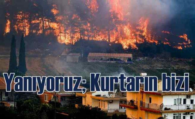 Manavgat'tan son çığlık   Yanıyoruz kurtarın