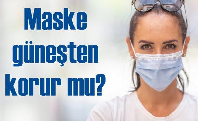 Zararlı güneş ışınlarından nasıl korunmalı? | Maske cildi korur mu?