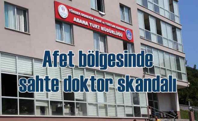 Afet bölgesinde sahte doktor skandalı