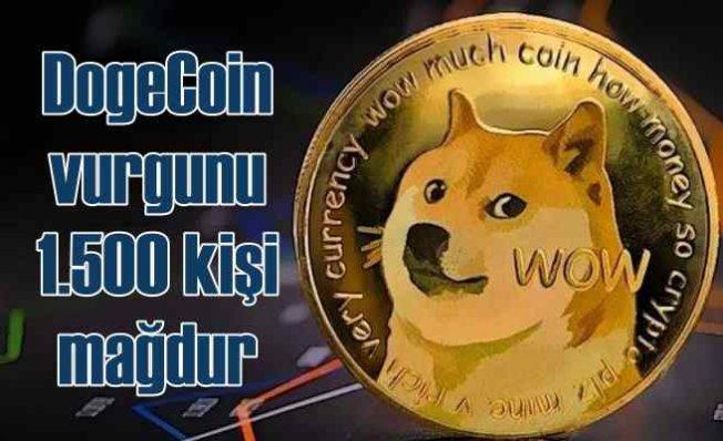 Dogecoin bin 500 kişiyi 1 milyar lira dolandırdı