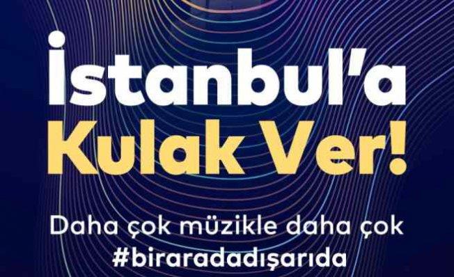 İstanbul'a Kulak Ver   Ağustosta müzik ve dans her yerde