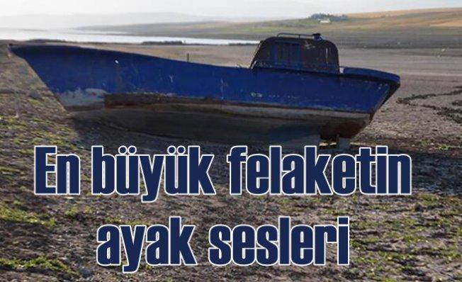 Kuraklık felaketi yurdu sarıyor   Göller kuruyor