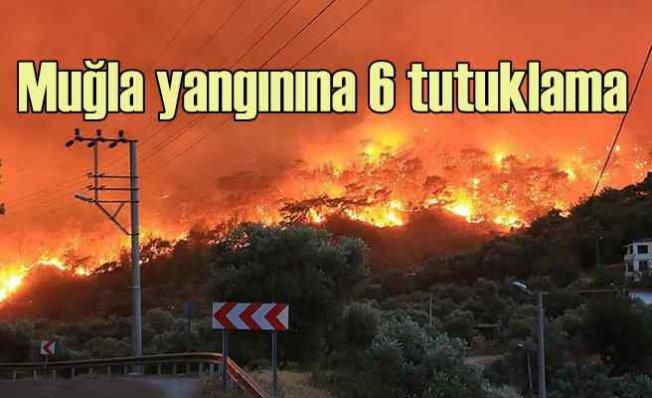 Muğla'da orman yangınları için 6 kişi tutuklandı