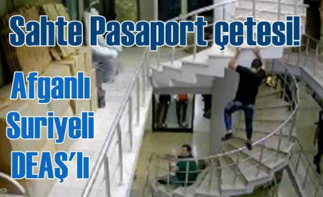 Suriyeli, Afganistanlı sahte pasaport çetesine şok baskın