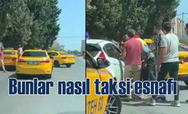 Taksiciler kadın sürücü adayına saldırdı