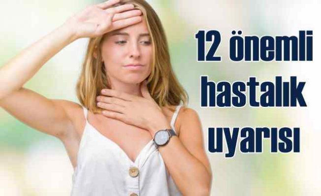 Yazın en sık görülen 12 hastalık | Bu önlemler ihmale gelmez!
