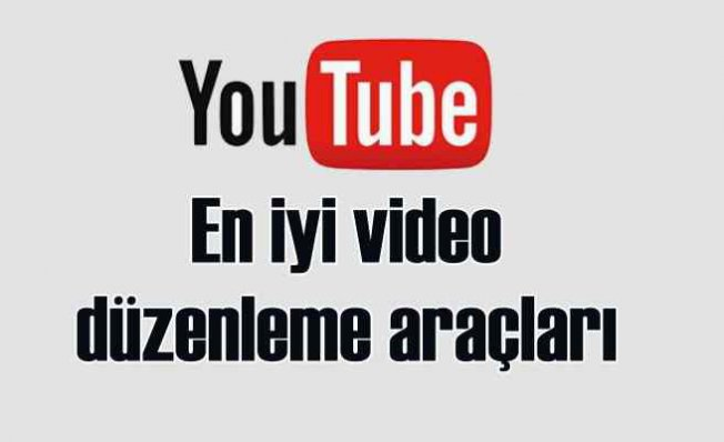 YouTube Reklam Videosu Yapabileceğiniz En İyi Video DüzenlemeProgramları