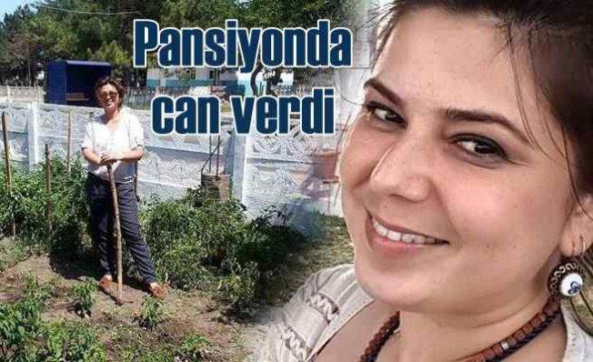 Dr. Tezgül Şükrüoğlu'nun ölümü   Pansiyonda can verdi