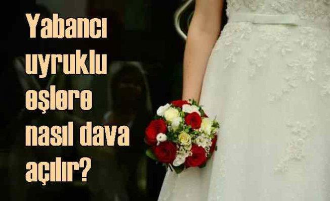 Yabancı uyruklu eş ile boşanma davasında bu maddelere dikkat!