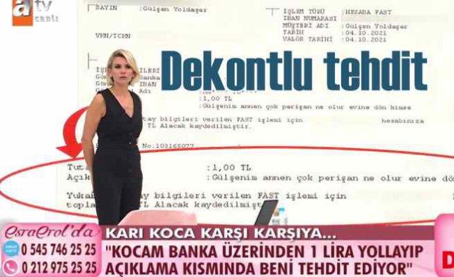 Gülşen Yoldaşer'i kocası banka dekontu ile tehdit etti