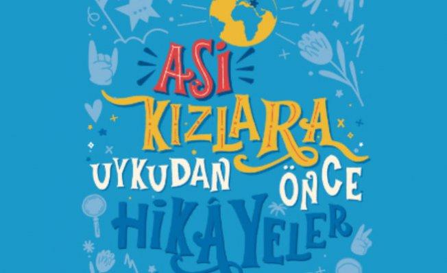 Türkiye'nin Asi Kızları   Cinsiyet eşitsizliğine meydan okudu